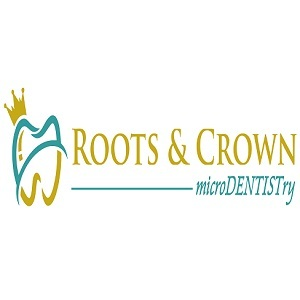 Roots & Crown microdentistry